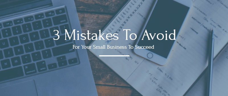 3 Mistakes To Avoid